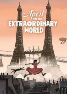 آوریل و جهان فوق العاده (2015)